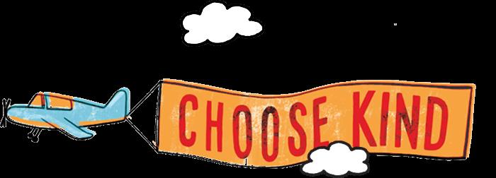 #choosekind  February 26th