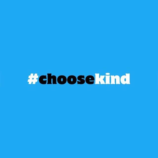 #choosekind  February 28th