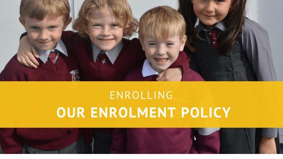 Our Enrolment Policy