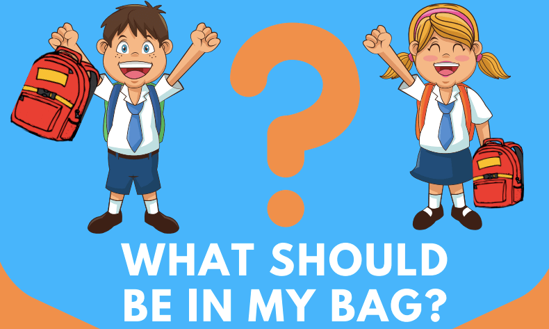 What should be in my school bag?